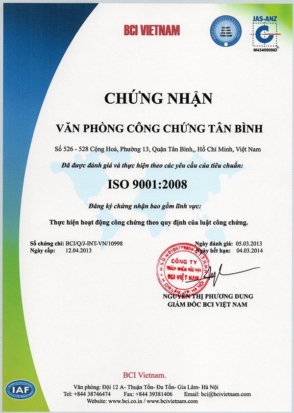 Giấy chứng nhận ISO 9001:2008. VP CÔNG CHỨNG TÂN BÌNH thực hiện hoạt động công chứng theo quy định của luật công chứng.