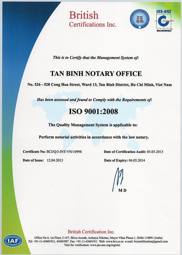 Giấy chứng nhận ISO 9001:2008. VP CÔNG CHỨNG TÂN BÌNH thực hiện hoạt động công chứng theo quy định của luật công chứng. (Bản Tiếng Anh)